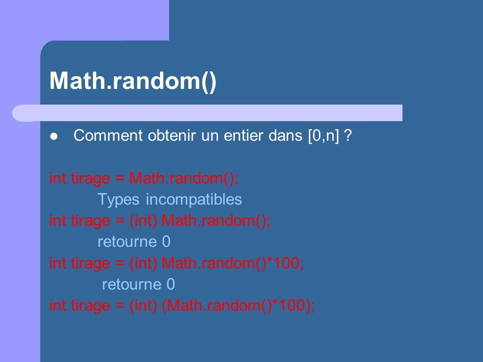 Math.random() Comment obtenir un entier dans [0,n]